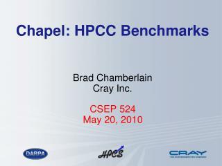 Chapel: HPCC Benchmarks