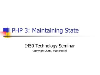 PHP 3: Maintaining State