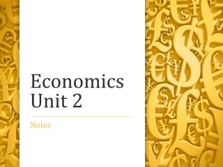 Economics Unit  2