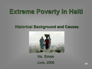 Extreme Poverty in Haiti