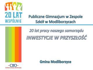 Publiczne Gimnazjum w Zespole Szkół w Modliborzycach