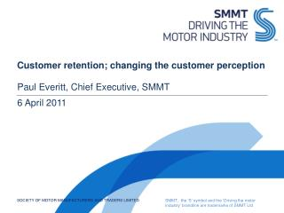 Customer retention; changing the customer perception