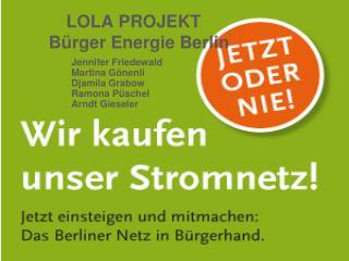 LOLA PROJEKT Bürger Energie Berlin
