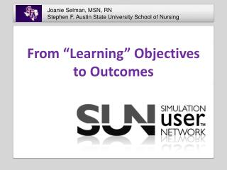 "From ""Learning"" Objectives  to Outcomes"
