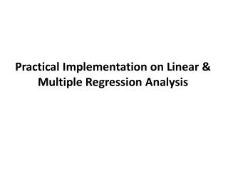 Practical Implementation on Linear & Multiple Regression Analysis