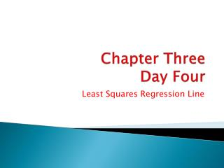 Chapter Three Day Four