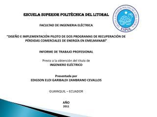ESCUELA SUPERIOR POLITÉCNICA DEL LITORAL FACULTAD DE INGENIERIA ELÉCTRICA