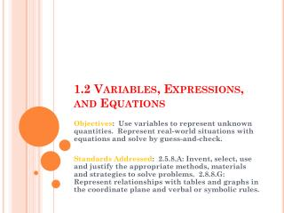 1.2 Variables , Expressions, and Equations