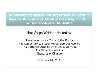 Next Steps Webinar Hosted by:  The Administrative Office of The Courts