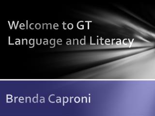 Welcome to GT Language and Literacy