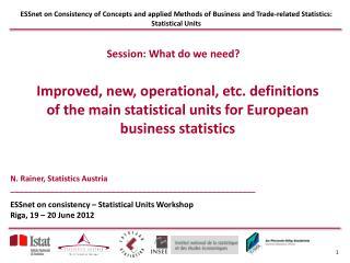 N. Rainer, Statistics Austria ________________________________________________________