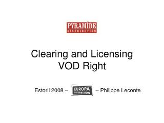 Clearing and Licensing VOD Right