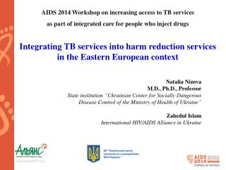 Integrating TB services into harm reduction services in the Eastern European context