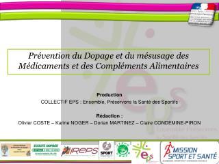 Prévention du Dopage et du mésusage des Médicaments et des Compléments Alimentaires