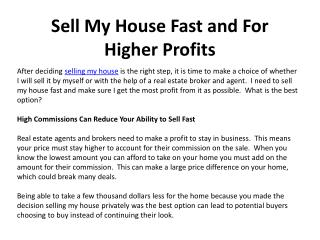 Sell My House Fast and For Higher Profits