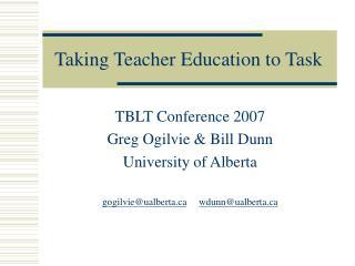 Taking Teacher Education to Task