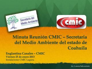 Minuta Reunión CMIC – Secretaria del Medio Ambiente del estado de Coahuila