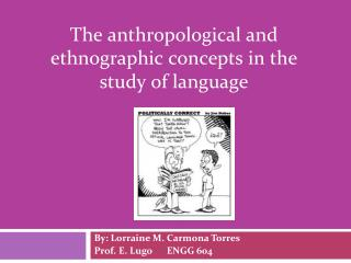 The anthropological and ethnographic concepts in the study of language