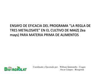 Coordinado y Ejecutado por: . William Quintanilla - Coagro