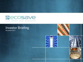 Investor  Briefing November 2012
