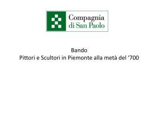 Bando Pittori e Scultori in Piemonte alla metà del '700