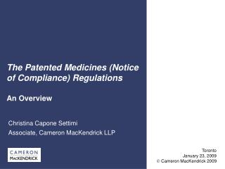 The Patented Medicines Notice of Compliance Regulations
