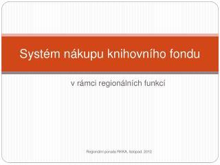 Systém nákupu knihovního fondu