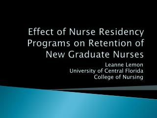Effect of Nurse Residency Programs on Retention of New Graduate Nurses