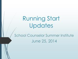 Running Start Updates