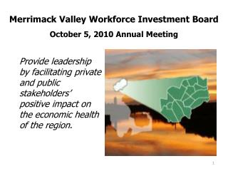 Merrimack Valley Workforce Investment Board October 5, 2010 Annual Meeting