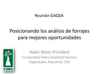 Posicionando los análisis de forrajes para mejores oportunidades