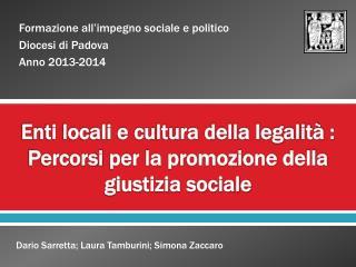 Enti locali e cultura della legalità :  Percorsi  per la promozione della giustizia sociale