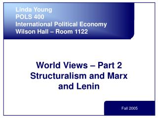 World Views   Part 2 Structuralism and Marx and Lenin