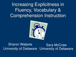 Increasing Explicitness in Fluency, Vocabulary  Comprehension Instruction