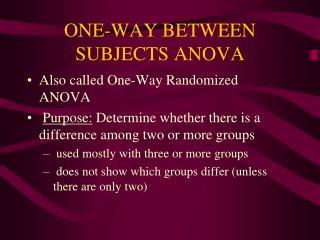ONE-WAY BETWEEN SUBJECTS ANOVA