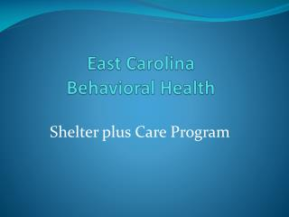East Carolina  Behavioral Health