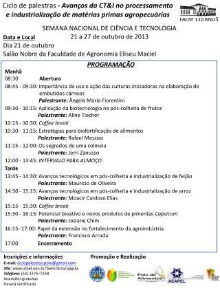 SEMANA NACIONAL DE CIÊNCIA E TECNOLOGIA 21 a 27 de outubro de  2013