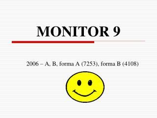 MONITOR 9