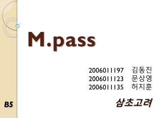 M.pass