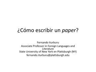 ¿ Cómo escribir  un  paper ?