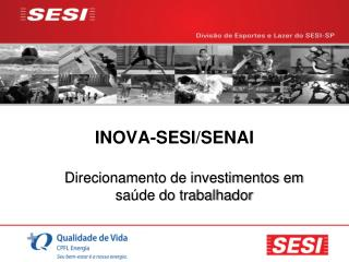 INOVA-SESI/SENAI