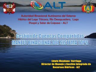 Gestión de Cuencas Compartidas MANEJO BINACIONAL DEL  SISTEMA TDPS