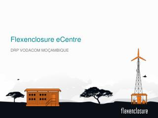 Flexenclosure  eCentre