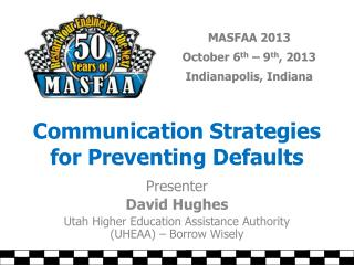 Communication Strategies for Preventing Defaults