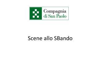 Scene allo  SBando