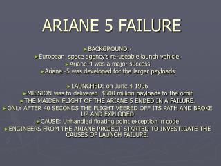 ARIANE 5 FAILURE
