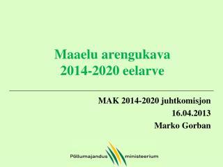 Maaelu arengukava 2014-2020  eelarve