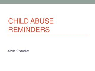 Child Abuse Reminders
