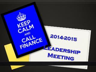 2014-2015 Leadership  Meeting