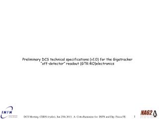 Preliminary DCS technical specifications (v1.0) for the  GTK-RO electronics